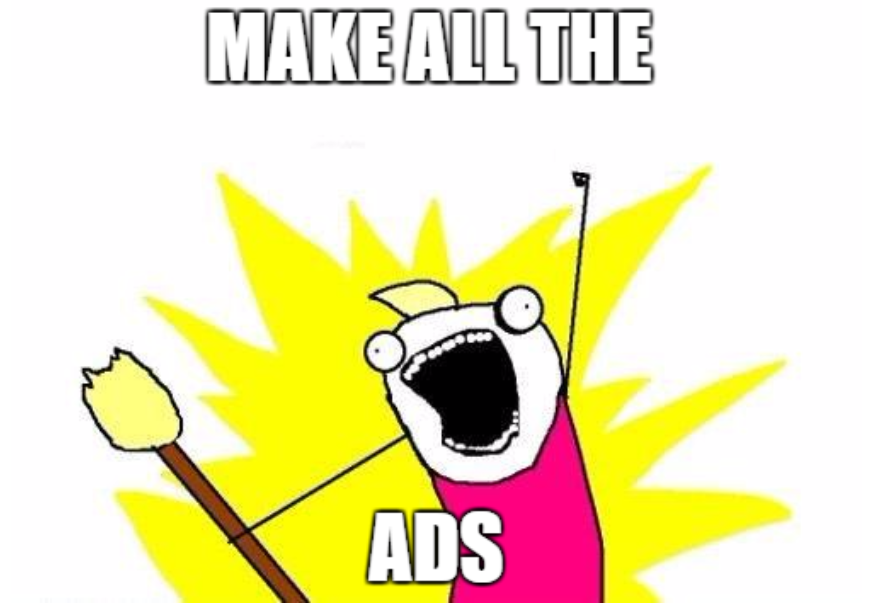 make all the ads