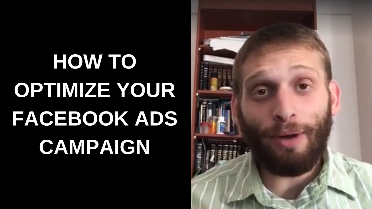 How to Optimize Your Facebook Ads Campaign
