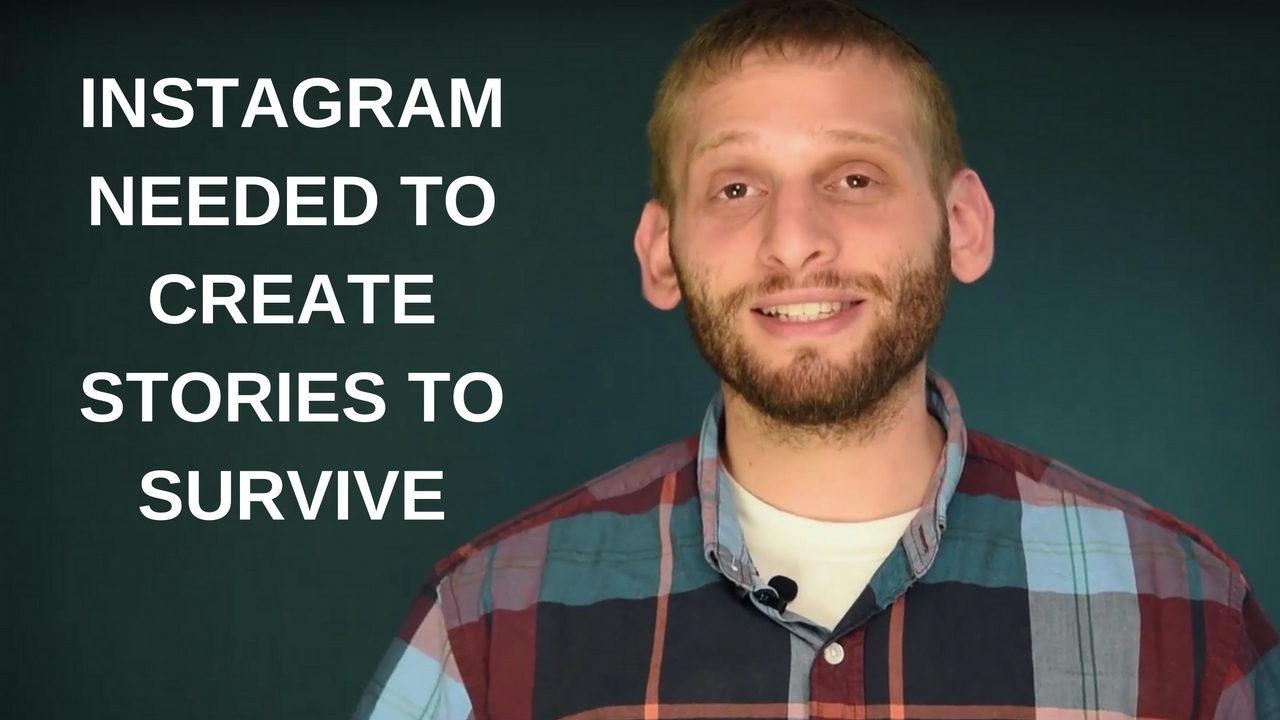 Instagram needed to create stories to survive