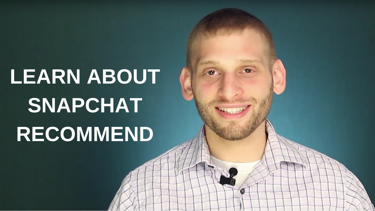 Learn About Snapchat Recommend