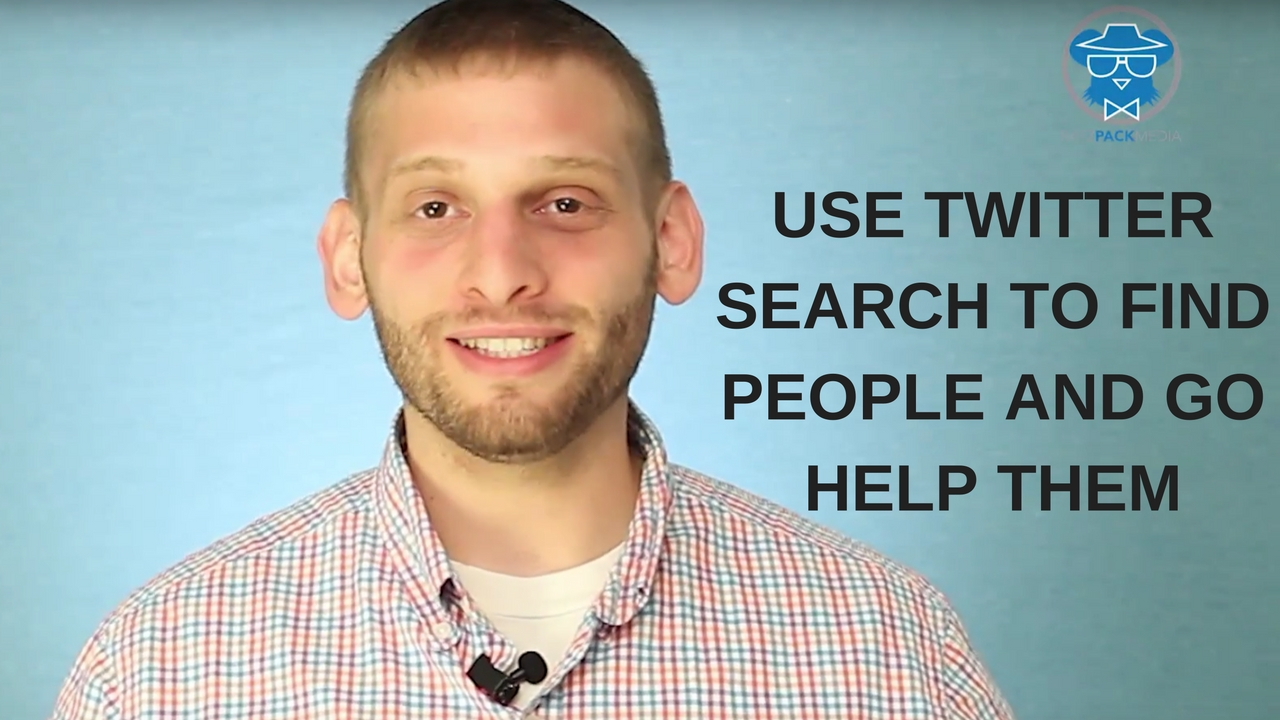 Use Twitter Search to Find People And go Help them